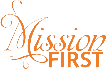 Mission First